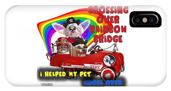 I Helped My Pet Cross Rainbow Bridge IPhone Case