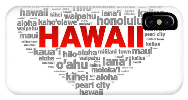 Proud iPhone Case - I Love Hawaii by Aged Pixel