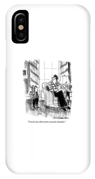 I Need Some Short-term Economic Stimulus IPhone Case