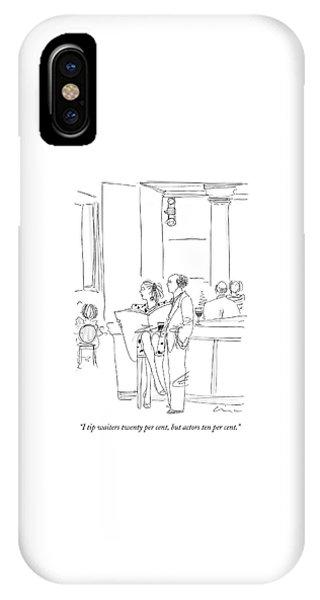 I Tip Waiters Twenty Per Cent IPhone Case