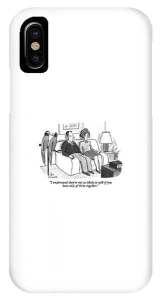 I Understand They're Not As Likely To Talk If IPhone Case