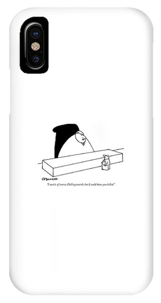 Small Business iPhone Case - I Won't, Of Course, Hollingsworth, But by Charles Barsotti