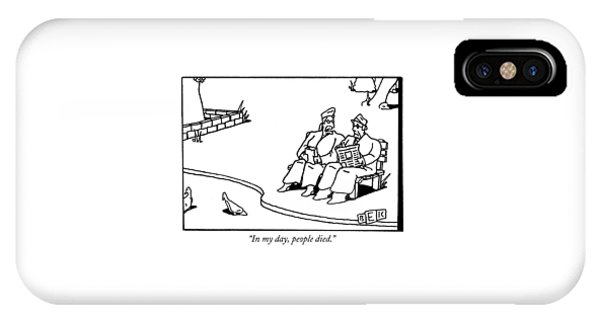 In My Day, People Died IPhone Case