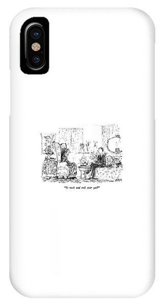 Is Rock And Roll Over Yet? IPhone Case