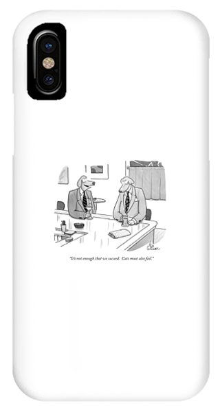 It's Not Enough That We Succeed.  Cats IPhone Case