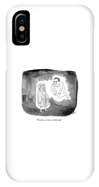 It's Time We Have A Little Chat IPhone Case