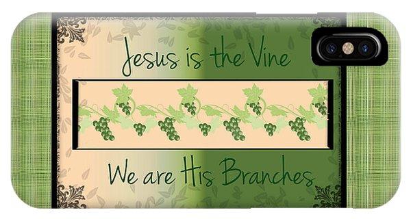 Jesus Is The Vine IPhone Case