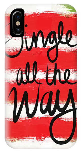 Holidays iPhone Case - Jingle All The Way- Greeting Card by Linda Woods