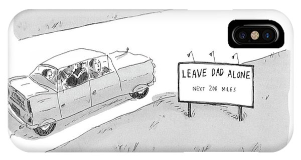 Highway iPhone Case - 'leave Dad Alonenext 200 Miles' by Roz Chast