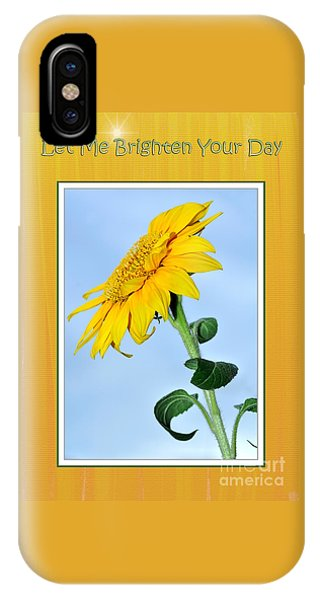Let Me Brighten Your Day IPhone Case