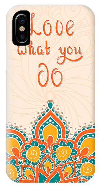 Thought iPhone Case - Lettering With Mandala. Love What You by Cerama ama