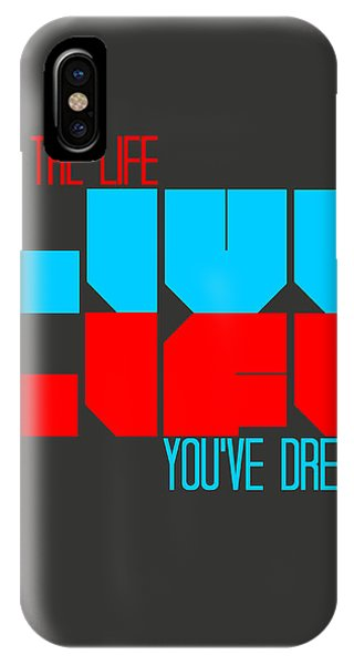 Witty iPhone Case - Live Life Poster by Naxart Studio