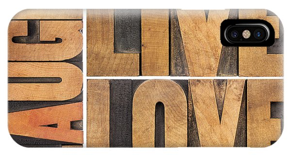 Live Love And Laugh In Wood Type IPhone Case