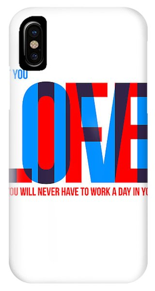 Quote iPhone Case - Live Love Poster by Naxart Studio