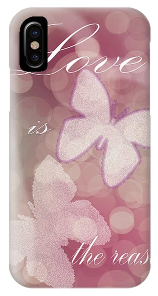 IPhone Case featuring the photograph Love Is The Reason by Judy Hall-Folde