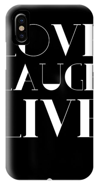 Laugh iPhone Case - Love Laugh Live Poster 1 by Naxart Studio