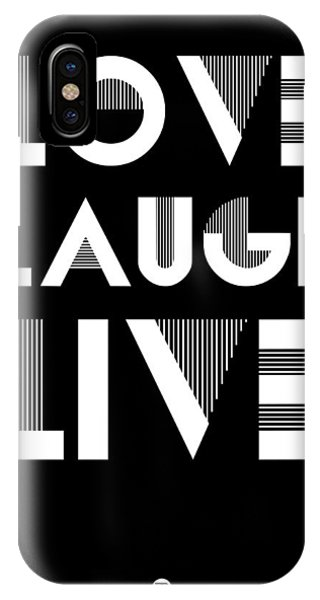 Laugh iPhone Case - Love Laugh Live Poster 2 by Naxart Studio