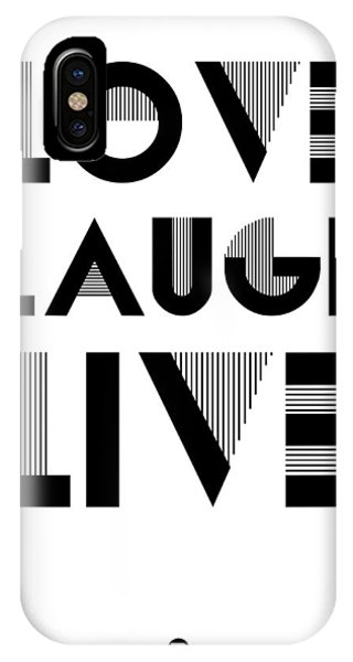 Laugh iPhone Case - Love Laugh Live Poster 3 by Naxart Studio