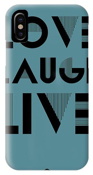 Laugh iPhone Case - Love Laugh Live Poster 4 by Naxart Studio