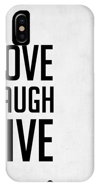 Laugh iPhone Case - Love Laugh Live Poster Grey by Naxart Studio