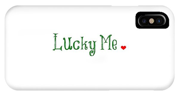 St. Patricks Day iPhone Case - Lucky Me by Chastity Hoff