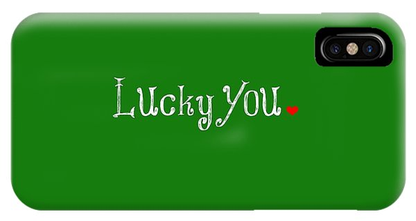 St. Patricks Day iPhone Case - Lucky You by Chastity Hoff
