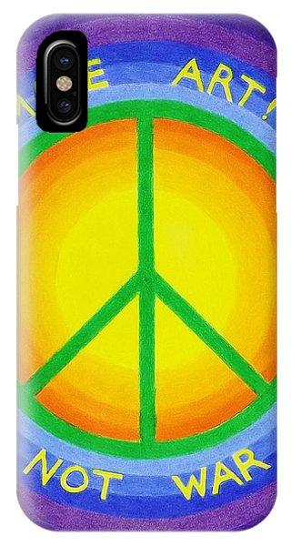 Make Art Not War IPhone Case