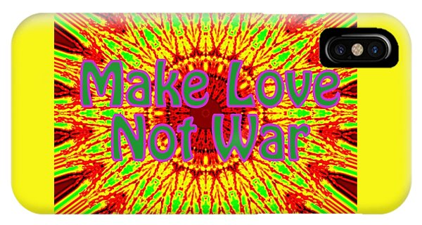 Make Love Not War 1 IPhone Case