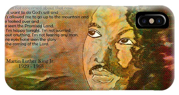 Martin Luther King Jr - I Have Been To The Mountaintop  IPhone Case
