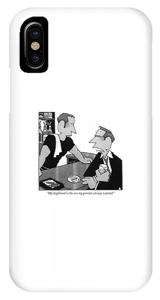 My Boyfriend Is The Son My Parents Always Wanted IPhone Case