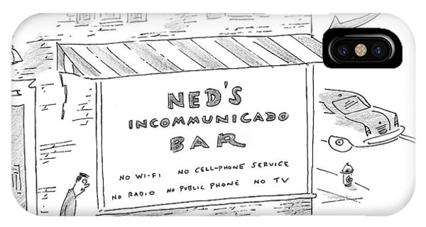 Bar iPhone Case - Ned's Incommunicado Bar Advertises A Lack by Michael Maslin