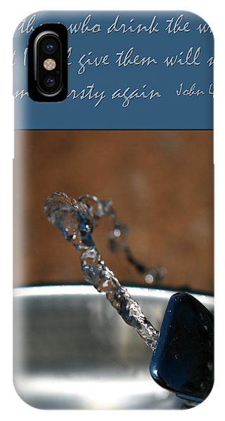 Never Be Thirsty Again John IPhone Case