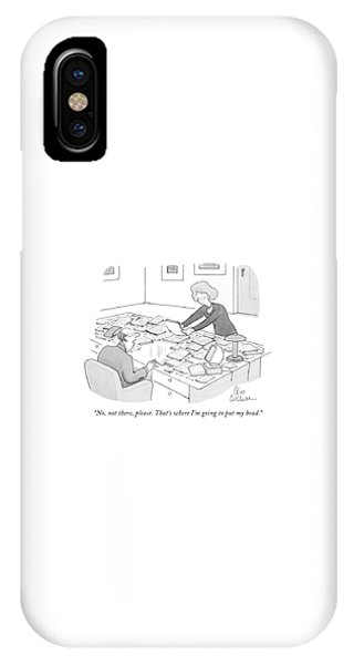 No, Not There, Please. That's Where I'm Going IPhone Case