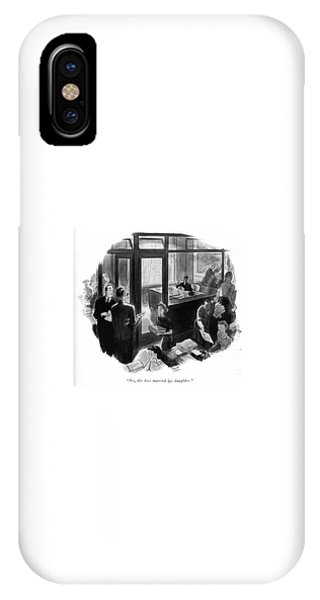 Debts iPhone Case - No, The Boss Married His Daughter by Richard Decker