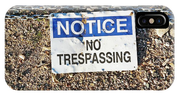 No Trespassing Sign On Ground IPhone Case