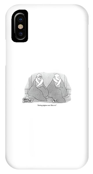 Nothing Happens Next. This Is It IPhone Case
