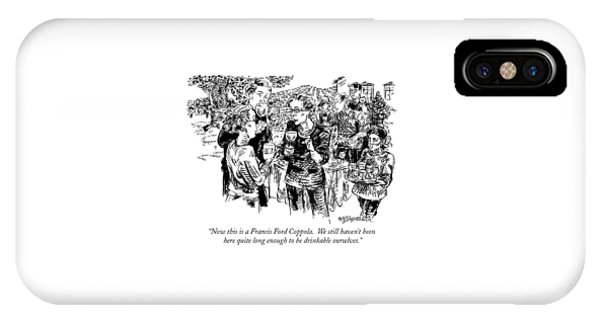 Now This Is A Francis Ford Coppola.  We Still IPhone Case
