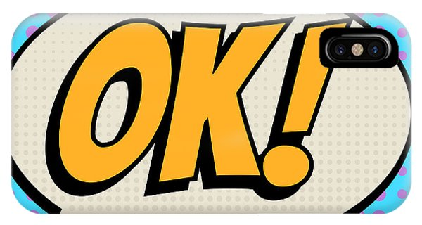 Ok iPhone Case - Ok Comic Book Bubble Text Retro Style by A Sk