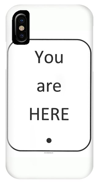 IPhone Case featuring the photograph One To Ponder - You Are Here by Richard Reeve