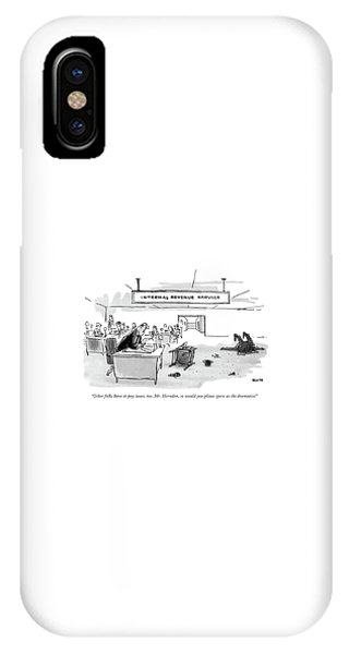 Other Folks Have To Pay Taxes IPhone Case