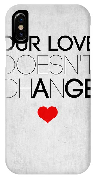 Valentines Day iPhone X Case - Our Life Doesn't Change Poster 2 by Naxart Studio