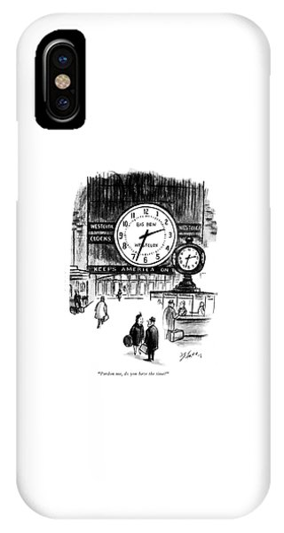 Pardon Me, Do You Have The Time? IPhone Case