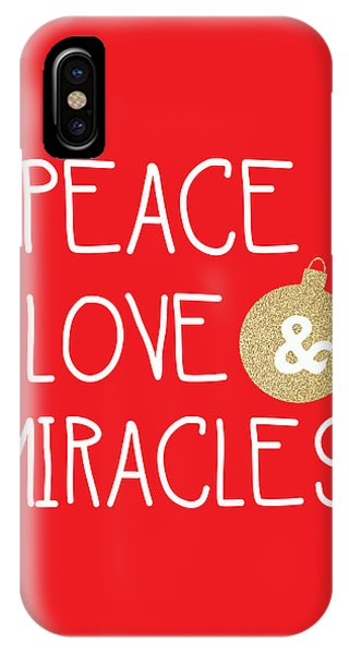 Winter iPhone Case - Peace Love And Miracles With Christmas Ornament by Linda Woods