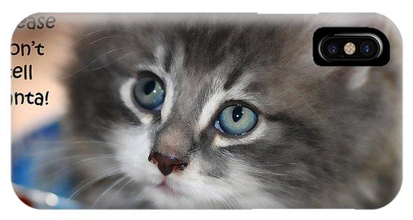 Please Don't Tell Santa Kitten IPhone Case