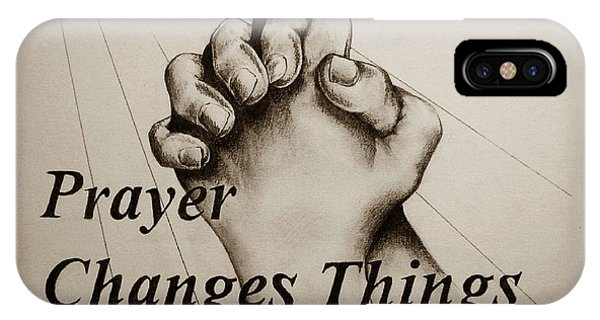 Prayer Changes Things 2 IPhone Case