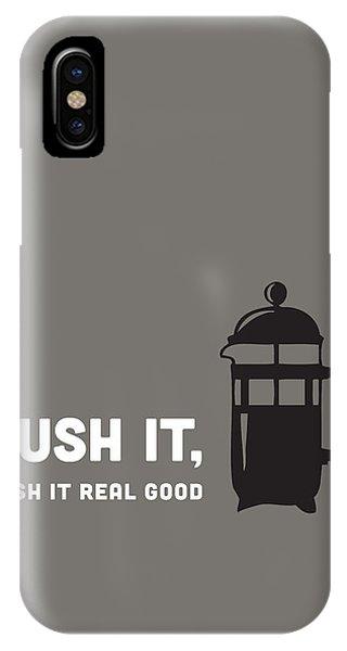 IPhone Case featuring the digital art Push It by Nancy Ingersoll