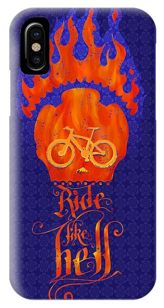 Ride Like Hell IPhone Case