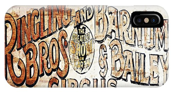 Barnum And Bailey iPhone Case - Ringling Brothers And Barnum And Bailey Circus by Skip Nall