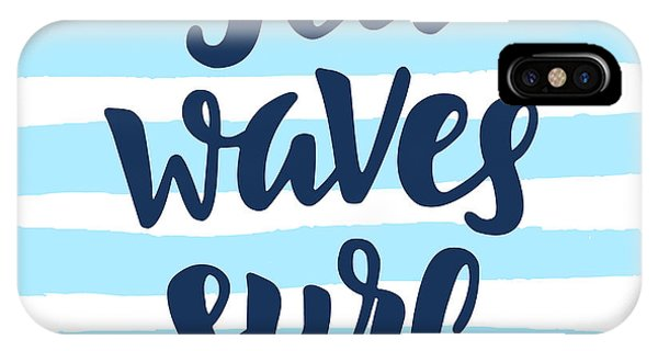 Vector Graphics iPhone Case - Sea, Waves, Surf Poster. Inspirational by Zenstockers