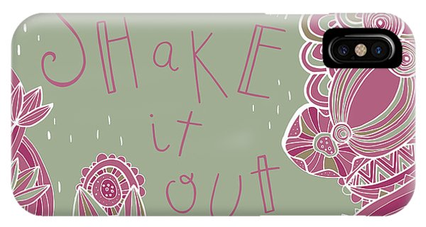 Shake It Out IPhone Case